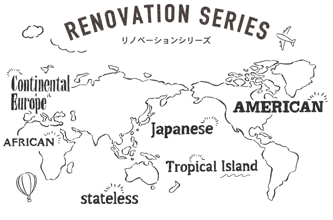 RENOVATION SERIES
